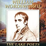 The Lake Poets: William Wordsworth |  G2 Entertainment Ltd
