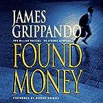 Found Money | James Grippando,Mim E. Rivas