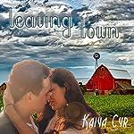 Leaving Town | Kaiya Cyr