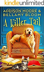 A Killer Tail: Cozy Mystery (Country Cottage Mysteries Book 7)