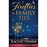 Fireflies & Family Ties (South Carolina Sunsets)