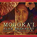 Moloka'i Audiobook by Alan Brennert Narrated by Anne Noelani Miyamoto