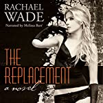 The Replacement | Rachael Wade