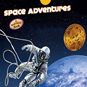 Space Adventure (Astronauts/ Spacecraft/ The Moon/ The Planets) Audiobook