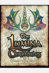 The Lumina Chronicles: A Fantasy Coloring Experience (Volume 1)