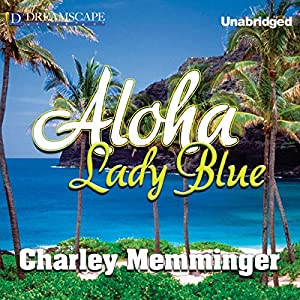 Aloha, Lady Blue Audiobook