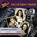 Lux Radio Theatre - Volume 1 Radio/TV Program by George Wells, Sanford Barnett Narrated by  full cast