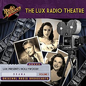 Lux Radio Theatre - Volume 1 Radio/TV Program