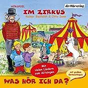 Im Zirkus (Was hör ich da?)   Rainer Bielfeldt, Otto Senn