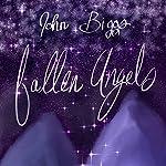 Fallen Angels | John Biggs