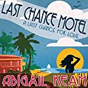 Last Chance Motel Audiobook by Abigail Keam Narrated by Amy McFadden