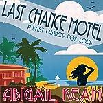 Last Chance Motel | Abigail Keam