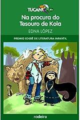 Na procura do tesouro de Kola (Premio Edebé Infantil 2011) (Galician Edition) Kindle Edition