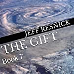 The Gift: Book 7 | Jeff Resnick