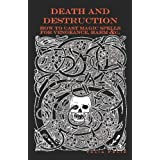 Death and Destruction: How to Cast Magic Spells for Vengeance, Harm, &c.