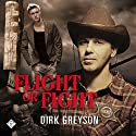 Flight or Fight Audiobook by Dirk Greyson Narrated by Mark Westfield
