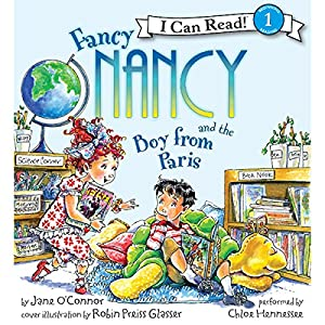 Fancy Nancy and the Boy from Paris Audiobook