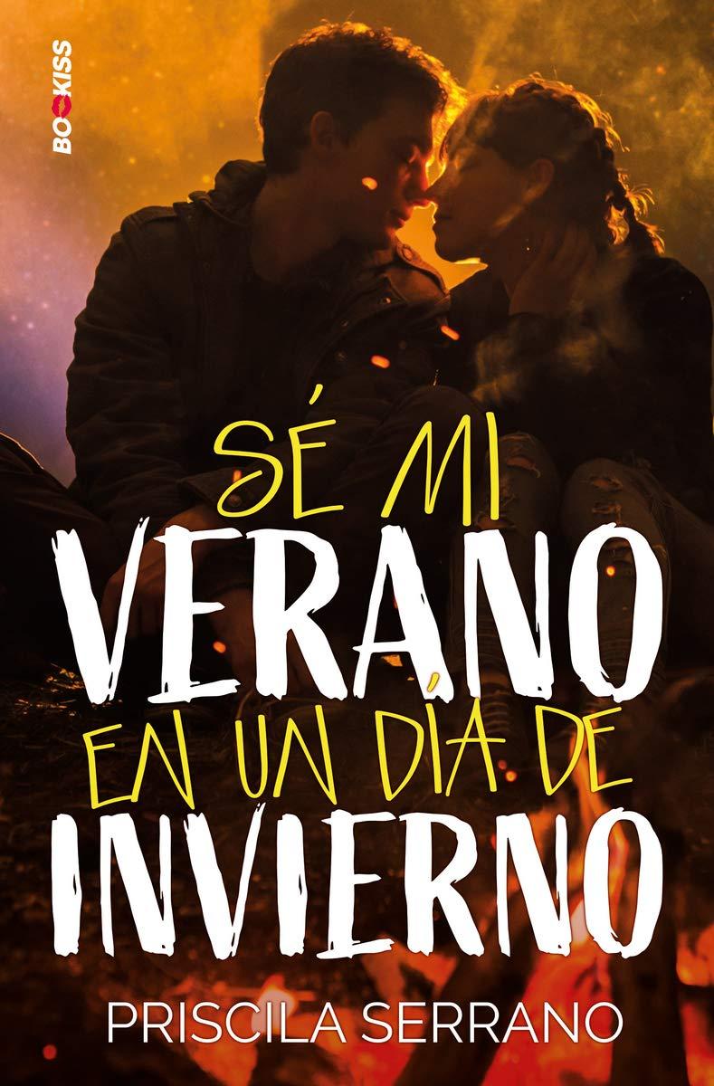 Sé mi verano en un día de invierno (NEW ADULT): Amazon.es: Serrano ...