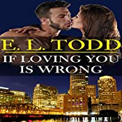 If Loving You Is Wrong: Forever and Ever #2 | E. L. Todd