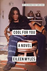 Cool for You: A Novel Paperback
