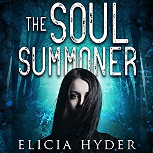 The Soul Summoner Audiobook