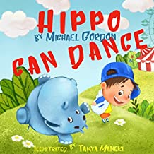 Hippo Can Dance (Self-Esteem Series Book 3)