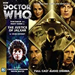 Doctor Who - The Justice of Jalxar | John Dorney