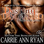 Destiny Disgraced: Talon Pack, Book 6 | Carrie Ann Ryan