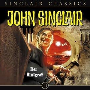 Der Blutgraf (John Sinclair Classics 11) Hörspiel