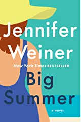 Big Summer: A Novel Kindle Edition