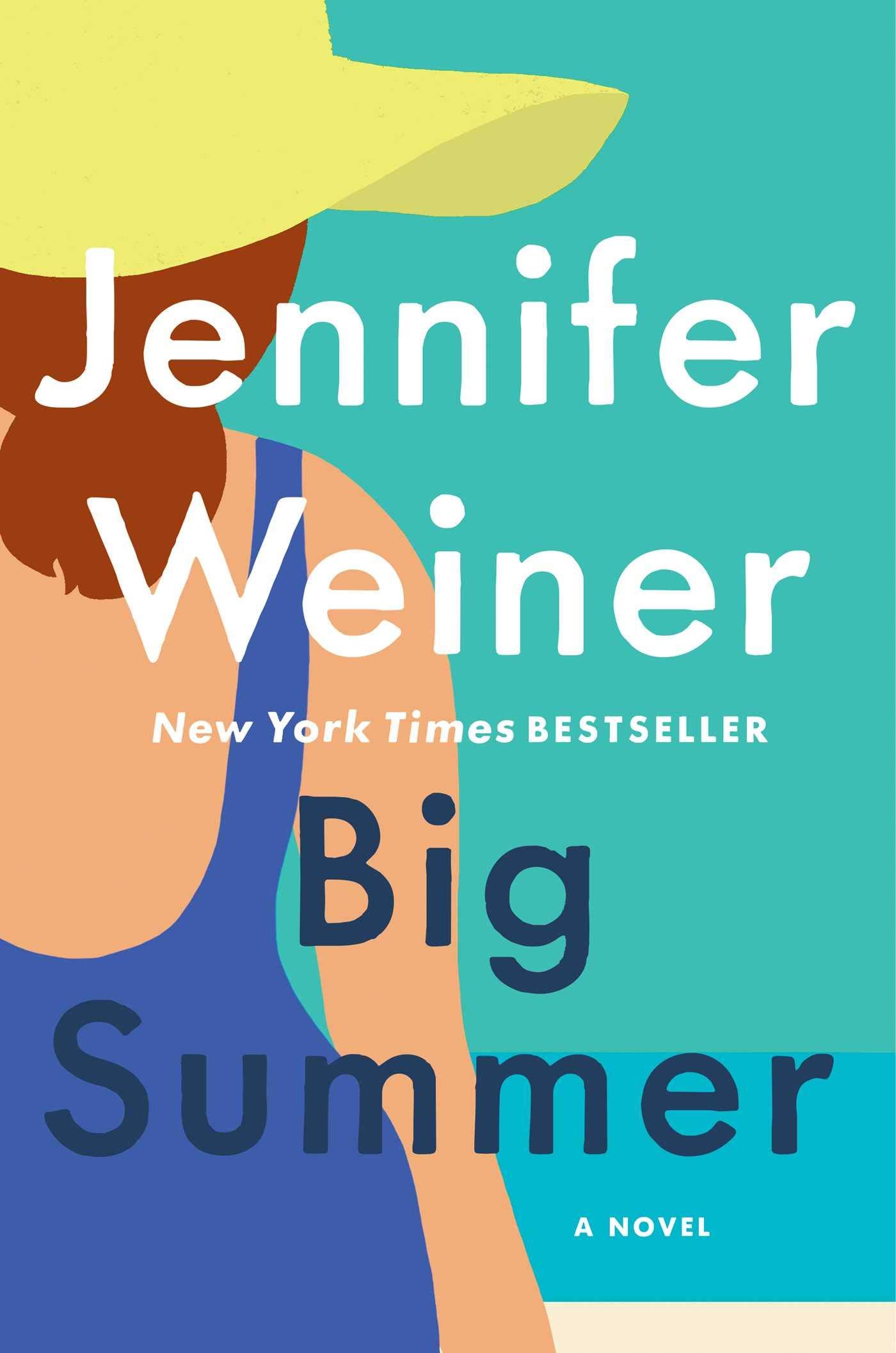 Big Summer: A Novel: Weiner, Jennifer: 9781501133510: Amazon.com: Books