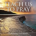 Teach Us to Pray | Charles Fillmore