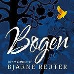 Bogen: Biblen genfortalt af Bjarne | Bjarne Reuter