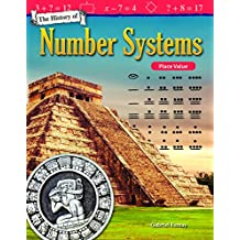 The History of Number Systems: Place Value (Mathematics Readers)