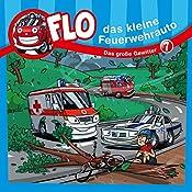 Das große Gewitter (Flo, das kleine Feuerwehrauto 7) | Christian Mörken