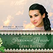 Stitching a Life in Persimmon Hollow   Gerri Bauer