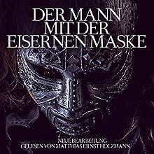 Der Mann mit der eisernen Maske Hörbuch von Alexandre Dumas Gesprochen von: Matthias Ernst Holzmann