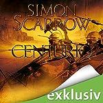 Centurio (Die Rom-Serie 8) | Simon Scarrow