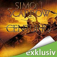 Centurio (Die Rom-Serie 8) Hörbuch von Simon Scarrow Gesprochen von: Reinhard Kuhnert