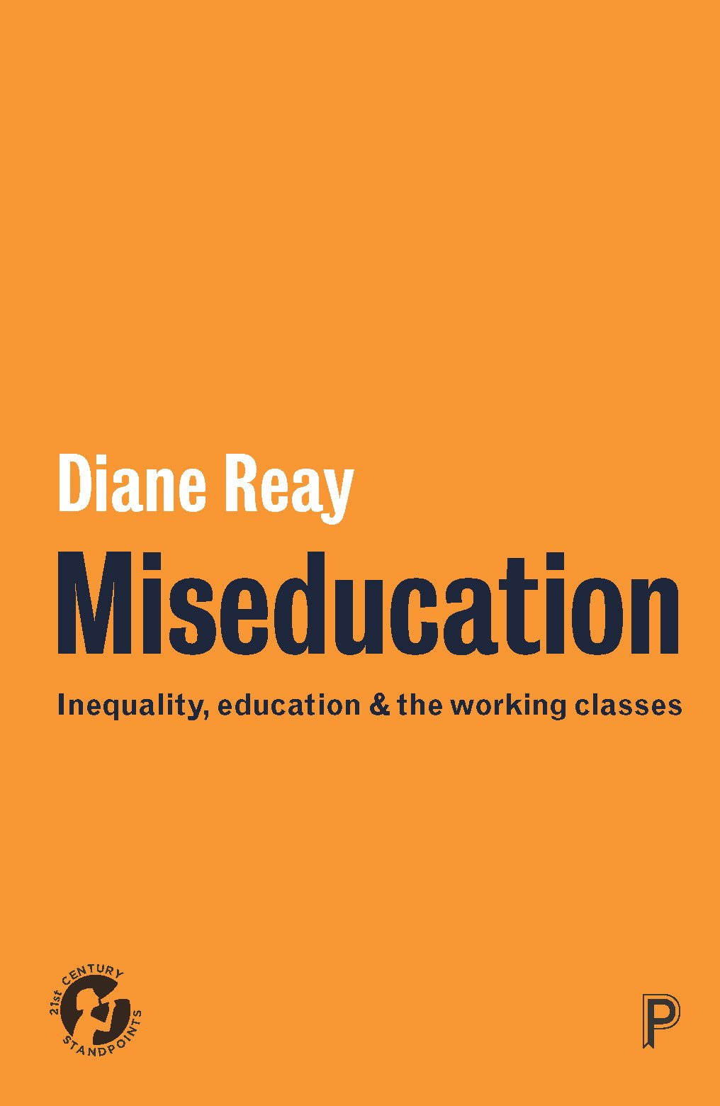 Book cover of Miseducation: Inequality, Education and the Working Classes by Diane Reay