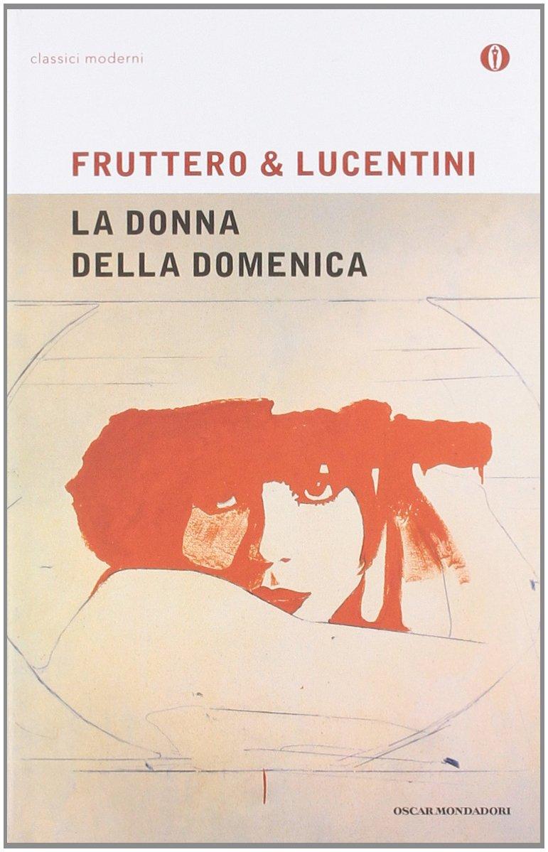 La Donna Della Domenica (Oscar Classici Moderni) (Italian Edition ...