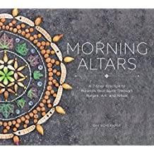 Morning Altars: The Joy of Earth Art
