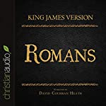 Holy Bible in Audio - King James Version: Romans |  King James Version