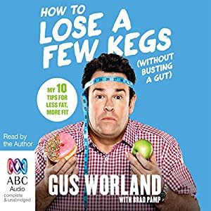 How to Lose a Few Kegs (Without Busting a Gut) Audiobook