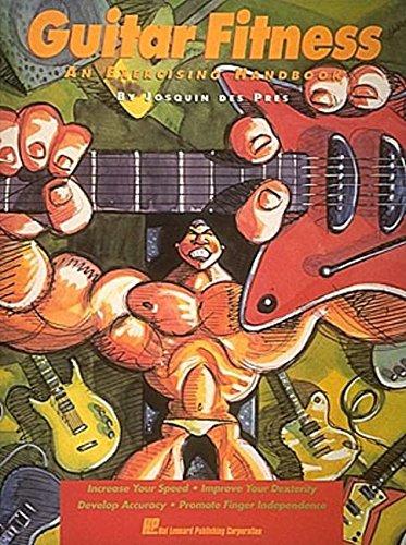 Guitar Fitness - An Exercising Handbook [des Pres, Josquin] (Tapa Blanda)