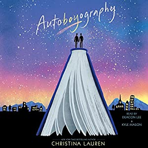 Autoboyography Audiobook by Christina Lauren Narrated by Deacon Lee, Kyle Mason