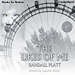 The Likes of Me | Randall Platt
