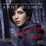 Written in Red: A Novel of the Others | Anne Bishop