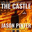 The Castle Audiobook by Jason Pinter Narrated by Troy Duran