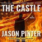 The Castle | Jason Pinter